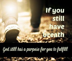 If you still have breath CG