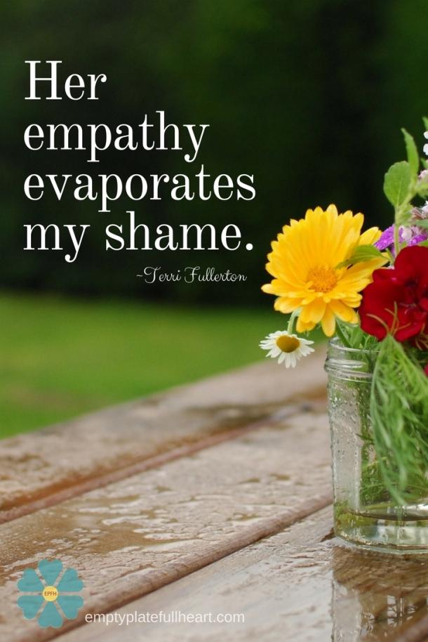 Empathy Evaporates Shame